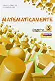 Matematicamente figure. Per la Scuola media. Con espansione online: 3