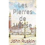 Les Pierres de Venise (French Edition)