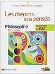 Philosophie Tle - Les chemins de la p...