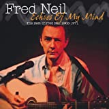Songtexte von Fred Neil - Echoes of My Mind: The Best of 1963-71