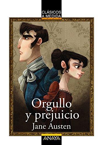 Orgullo y prejuicio (CLÁSICOS - Clásicos a Medida) eBook: Jane ...