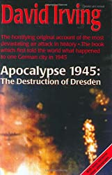 Apocalypse 1945: The Destruction of Dresden
