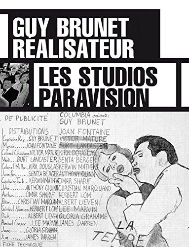 Les studios Paravision: Guy Brunet et le cinéma par Guy Brunet