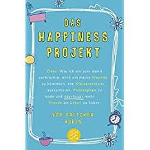 Das Happiness-Projekt by Unknown(1905-01-05)