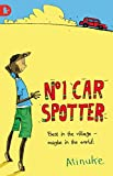 The No. 1 Car Spotter (Walker Racing Reads)