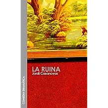 LA RUINA (teatro)