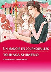 Un manoir en Cornouailles (Harlequin Manga)