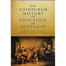 The Edinburgh History of Education in Scotland