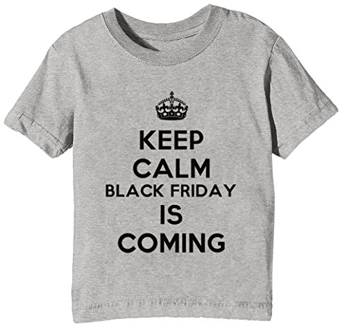 Keep Calm Black Friday Is Coming Niños Unisexo Niño Niña Camiseta Cuello...