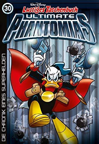 Lustiges Taschenbuch Ultimate Phantomias 30: Die Chronik eines Superhelden