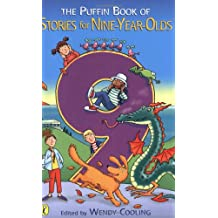 The Puffin Book of Stories for Nine-Year-Olds (Young Puffin Read Aloud)