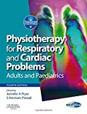 Physiotherapy for Respiratory and Cardiac Problems: Adults and Paediatrics - Physiotherapy Essentials (Old Edition)