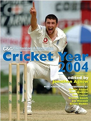 Cheltenham and Gloucester Cricket Year 2004