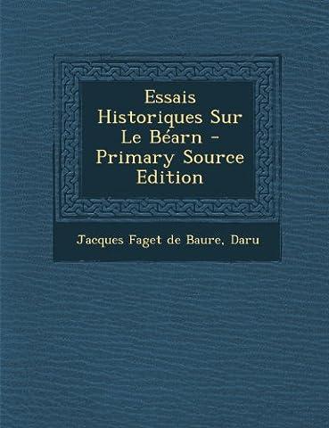 Essais Historiques Sur Le Bearn