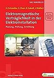 Elektromagnetische Verträglichkeit in der Elektroinstallation: Planung, Prüfung, Errichtung (de-Fachwissen) - Schmolke, Chun, Soboll, Walfort