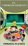 El cuentacuentos: Cuento infantil bilingüe español-inglés (Cuentos para ser escuchados nº 5)