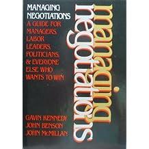 Managing negotiations by Gavin Kennedy (1982-07-30)