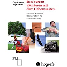 Ressourcen aktivieren mit dem Unbewussten: Die ZRM-Bildkartei, DIN A6