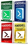 Powershell: 4 Books in1- Beginner's Guide+ Tips and Tricks+ Simple and Effective strategies+ Best Practices