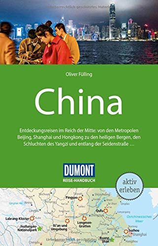 DuMont Reise-Handbuch Reiseführer China: mit Extra-Reisekarte