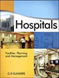 Hospitals - Facilities Planning & Management - G D Kunders