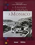 La légende du cinéma à Monaco