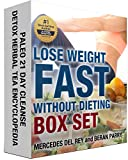 Lose Weight Fast Without Dieting Book Bundle: Paleo 21 Day Cleanse: Detox Herbal Tea Encyclopedia (Slim, Detox, Stay Healthy - Paleo Ketogenic Diet for Weight Loss, Diabetes and Anti-Inflammatory)