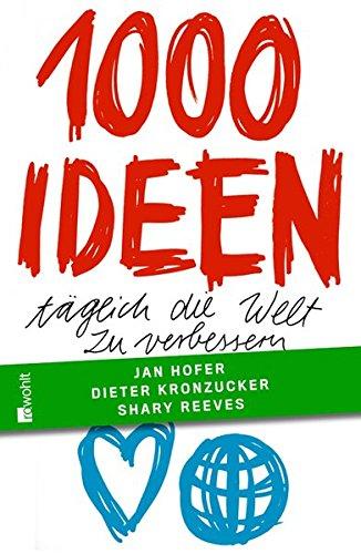 1000 Ideen, täglich die Welt zu verbessern