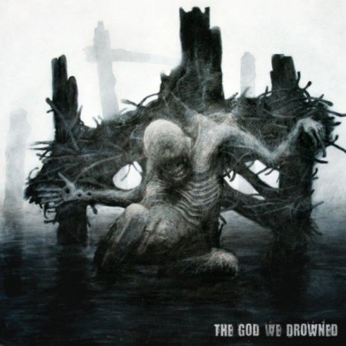The God We Drowned by Crocell