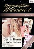 Leidenschaftliche Millionäre 5 (eBundles)