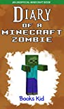 Image de Minecraft: Diary of a Minecraft Zombie (An Unofficial Minecraft Book) (Minecraft