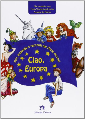 Ciao, Europa. Con espansione online