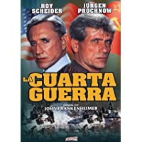 La cuarta guerra / The Fourth War