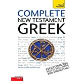 Complete New Testament Greek: Learn to read, write and understand New Testament Greek with Teach Yourself (Complete Languages) (English Edition)
