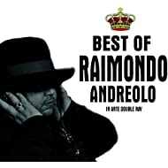 Best of raimondo andreolo