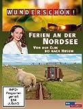 Wunderschön! - Ferien an der Nordsee / Von der Elbe bis nach Husum