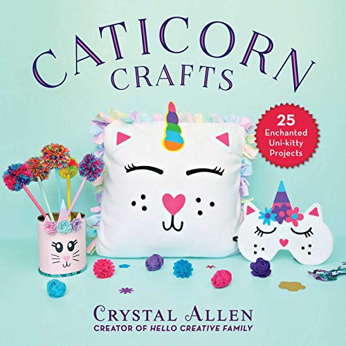 Caticorn Crafts: 25 Enchanted Uni-Kitty Projects (English Edition)