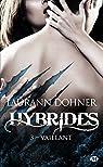 Hybrides, tome 3 : Vaillant par Dohner