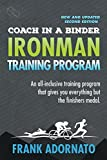Coach In A Binder. Ironman Training Program . Second Edition.