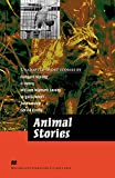 Macmillan Readers Literature Collections Animal Stories Advanced (2015 Macmillan Readers Literature Collections)
