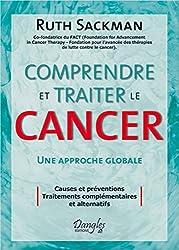 Comprendre et traiter le cancer