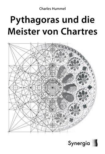 Pythagoras und die Meister von Chartres (German Edition) por Charles Hummel