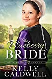 The Blueberry Bride (Amish Pie)