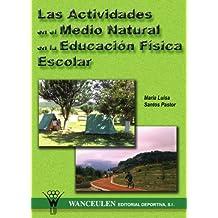 Las Actividades En El Medio Natural En La Educacion Física Escolar