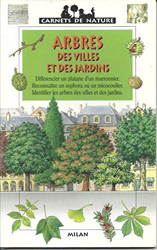 Arbres des villes et des jardins
