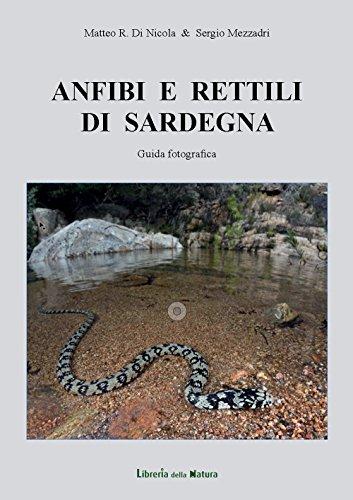 Anfibi e rettili di Sardegna. Guida fotografica por Matteo Di Nicola