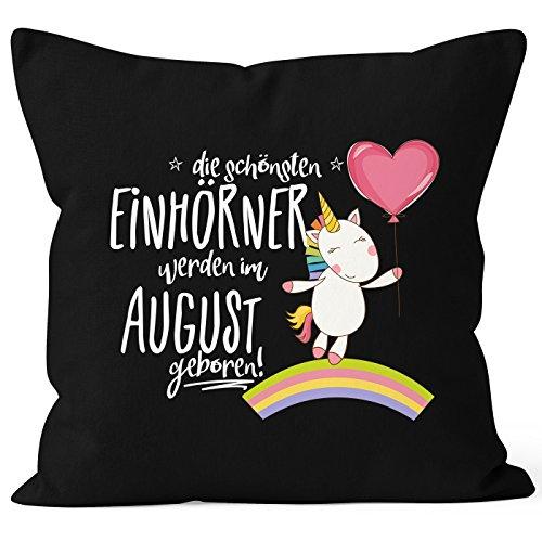 Kissenbezug die schönsten Einhörner werden im August geboren 40x40 Baumwolle Geschenk Geburtstag Unicorn MoonWorks® schwarz 40cm x 40cm