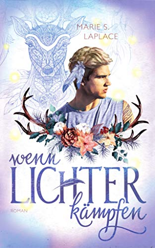 Wenn Lichter kämpfen (Lichter-Trilogie 3)