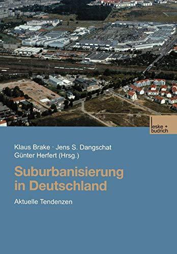 Suburbanisierung in Deutschland: Aktuelle Tendenzen (German Edition)