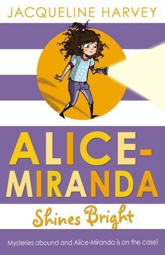 Alice-Miranda Shines Bright by Jacqueline Harvey (2015-07-30)